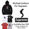 【国内5月27日発売】Supreme × Michael Jackson コラボ 2017【シュプリーム x マイケル・ジャクソン】