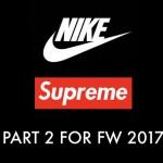 【リーク】Supreme x Nike 2017FW コラボ再び!!? 【シュプリーム ナイキ】
